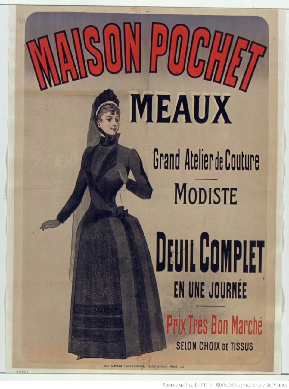 Maison Pochet. Deuil complet en une journée. Publicité de 1889. Source.